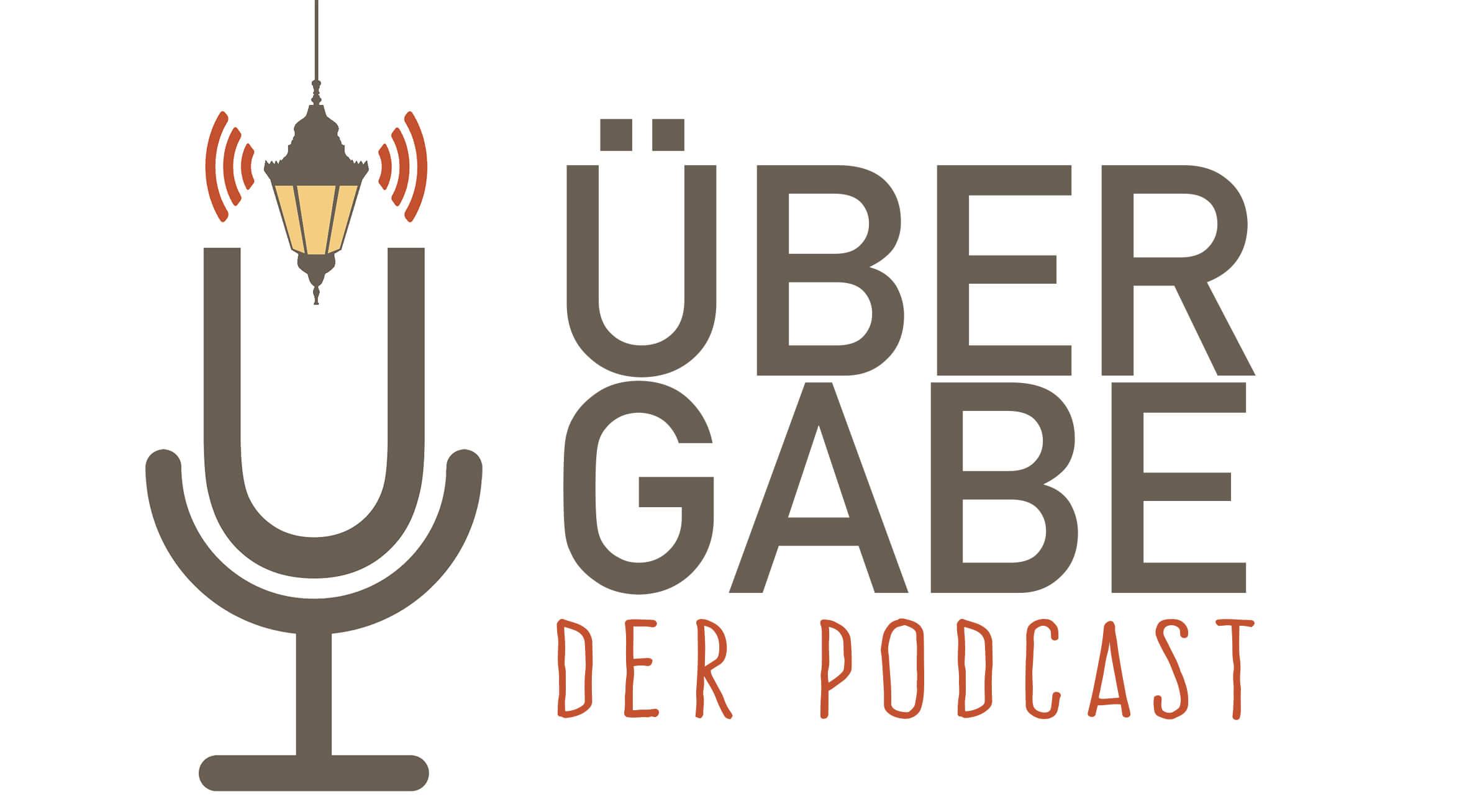 Übergabe - Der Podcast